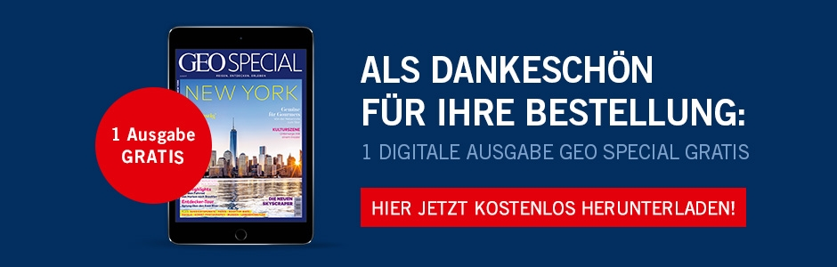 Jetzt die aktuelle Ausgabe von GEO SPECIAL Digital lesen